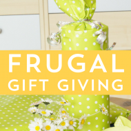 Be Prepared: Frugal Gift Giving