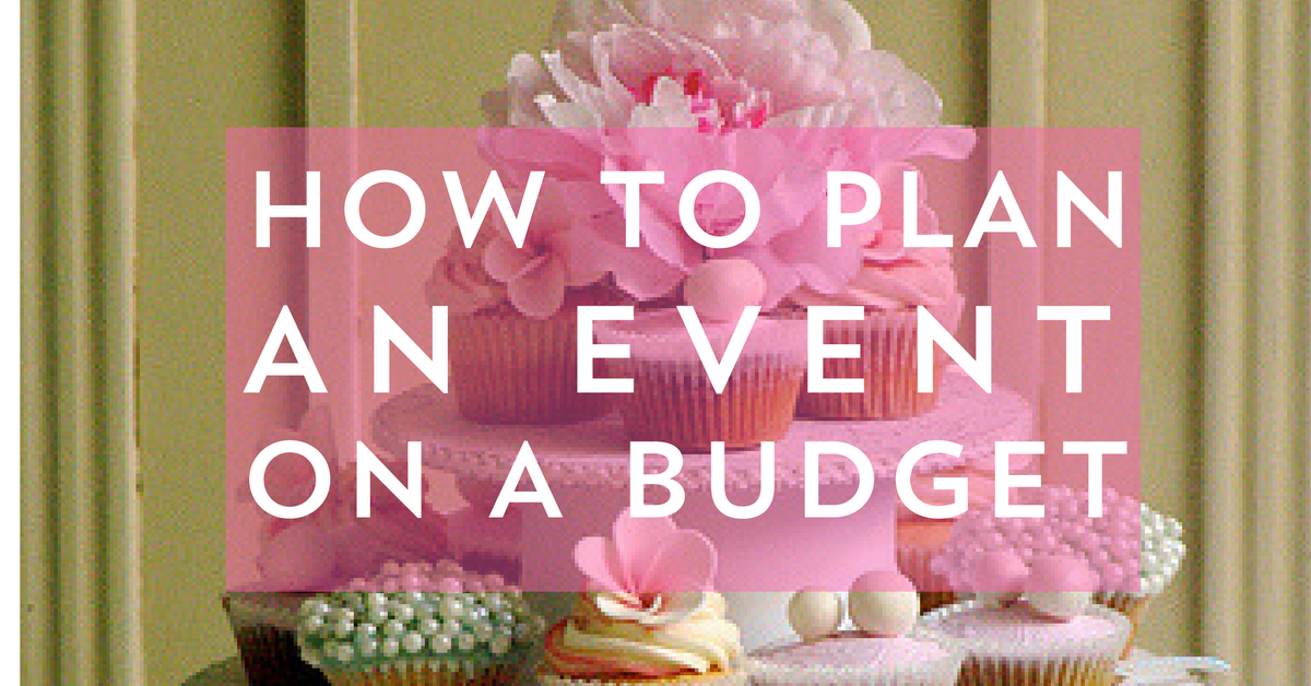How To Plan An Event On A Budget (Without Hating Life