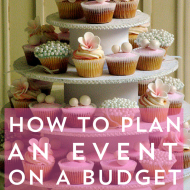 How to Plan an Event on a Budget (Without Hating Life)