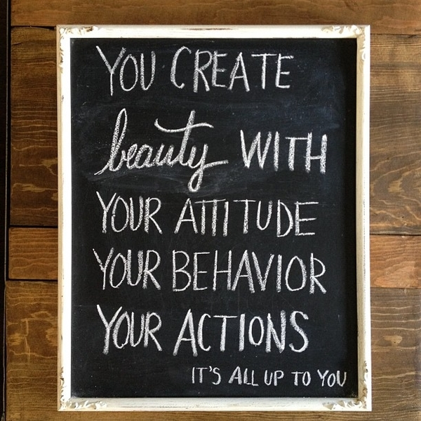 you create beauty with your attitude