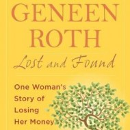 Lost and Found by Geneen Roth: A BlogHer Book Review