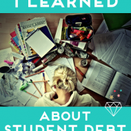 The 5 Things I Learned About Student Debt In College