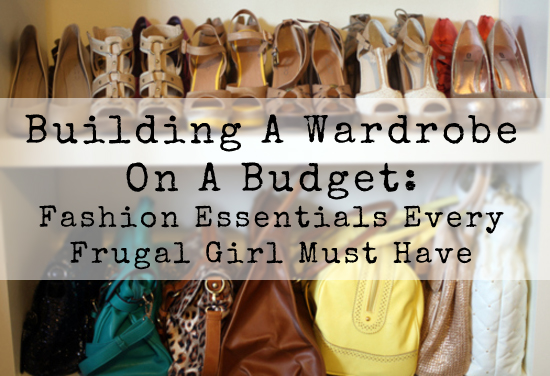 Building A Wardrobe On A Budget