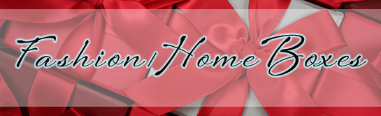 fashion and home box reviews