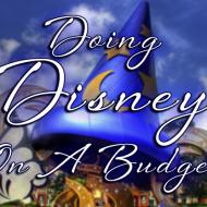 How To Do Disney On A Budget