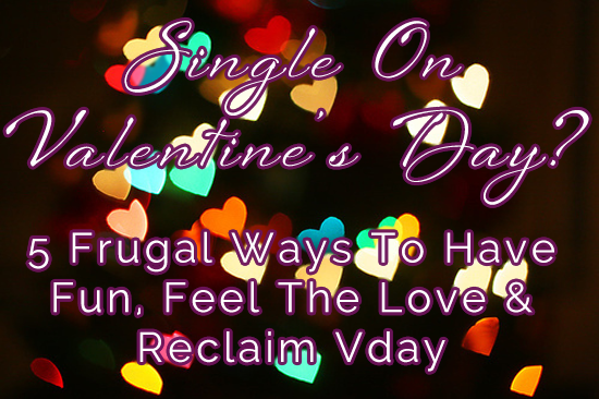 Valentines Day Ideas For Single People