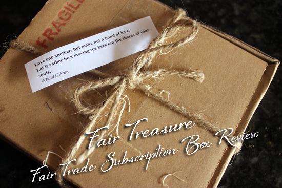 Fair Treasure Subscription Box Fair Trade Review