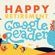 Google Reader Is Going Away…How To Save Your Blog Feeds