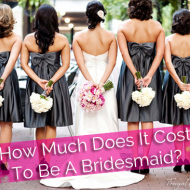 Frugal Weddings:  How Much Does It Cost To Be A Bridesmaid?