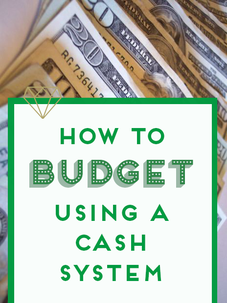 how to budget using a cash system
