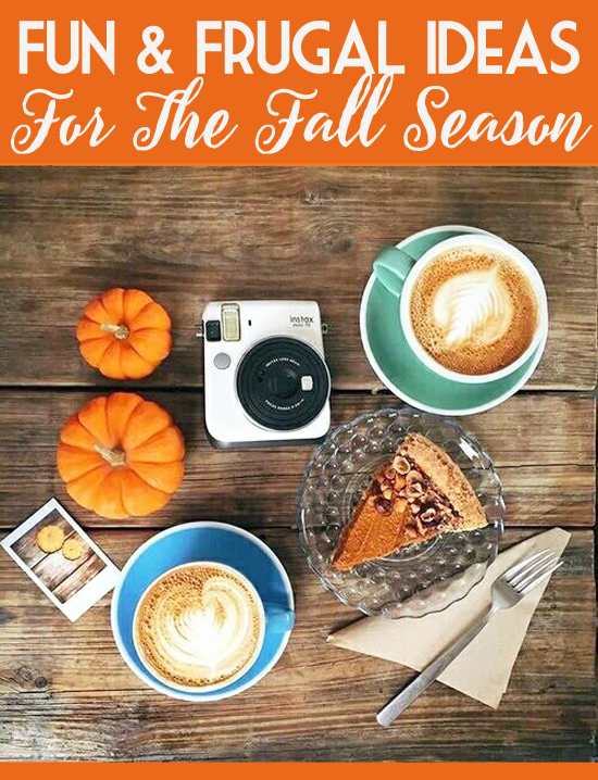 Fun and frugal ideas for fall