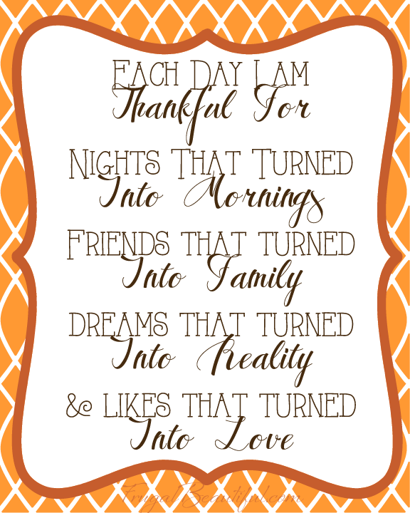 Each Day I Am Thankful- Free Gratitude and Holiday Printables From FrugalBeautiful.com