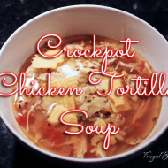 Frugal Recipe: Chicken Tortilla Crockpot Soup