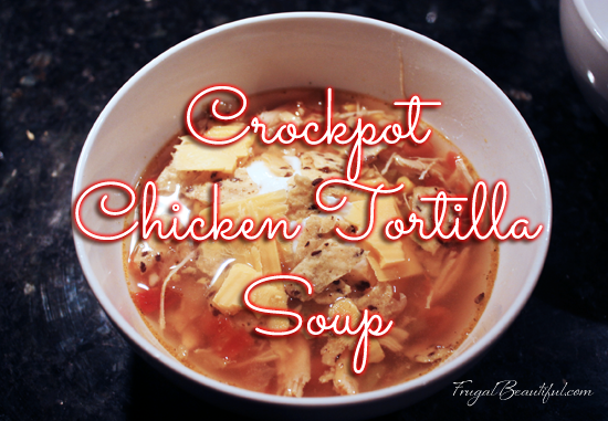 Make dinner on the cheap tonight! Try my frugal recipe for chicken tortilla crockpot soup.It's absolutely delish, if I do say so myself