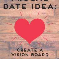 Frugal Date Idea:  Imagine Together And Craft Your Goals
