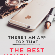 There's An App For That: The Best Money (& Sanity) Saving Apps