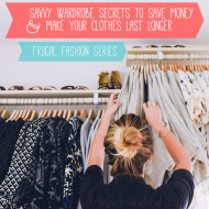 Frugal Fashion: Savvy Wardrobe Secrets To Save Money & Make Your ..