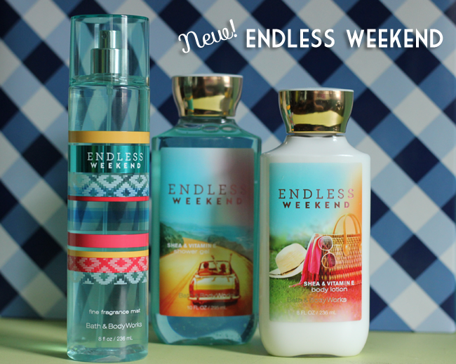 New Endless Weekend from Bath And Body Works