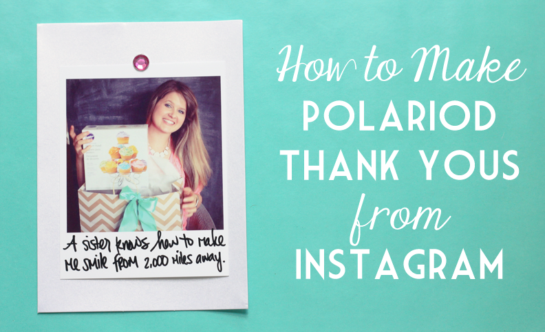 How To Make Polaroid Thank You Notes From Instagram