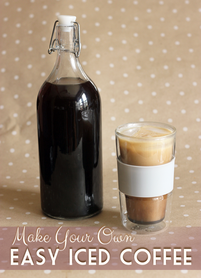 How To Make Your Own Iced Coffee- Stupid Easy & Better Than Starbucks!