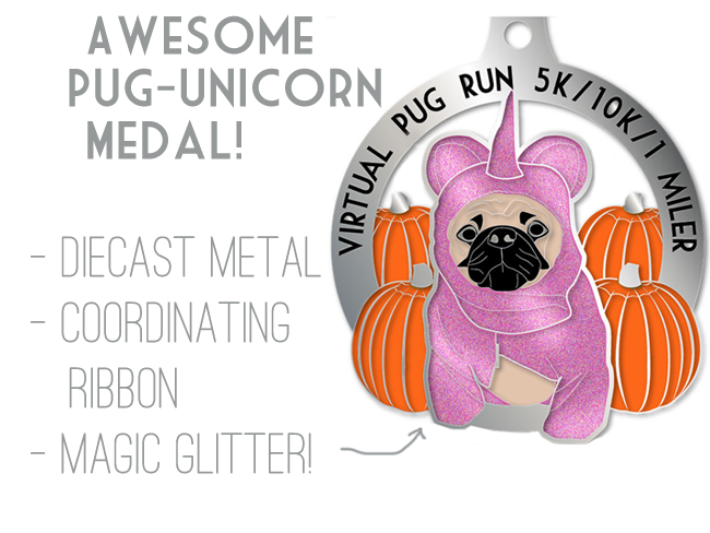 Pug Unicorn Medal - Register Now!  Virtual Pug Race September 2014