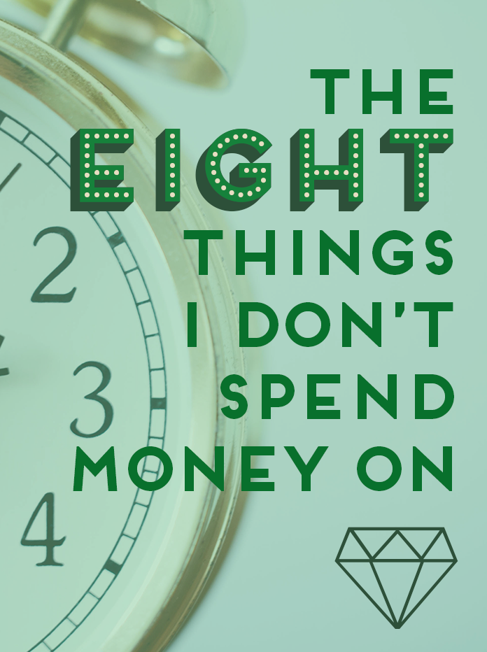 8 things I refuse to spend my money on, and why you should think twice about spending on them, too!