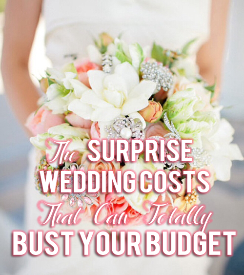 The Surprise Wedding Costs That Can Totally Bust Your Budget