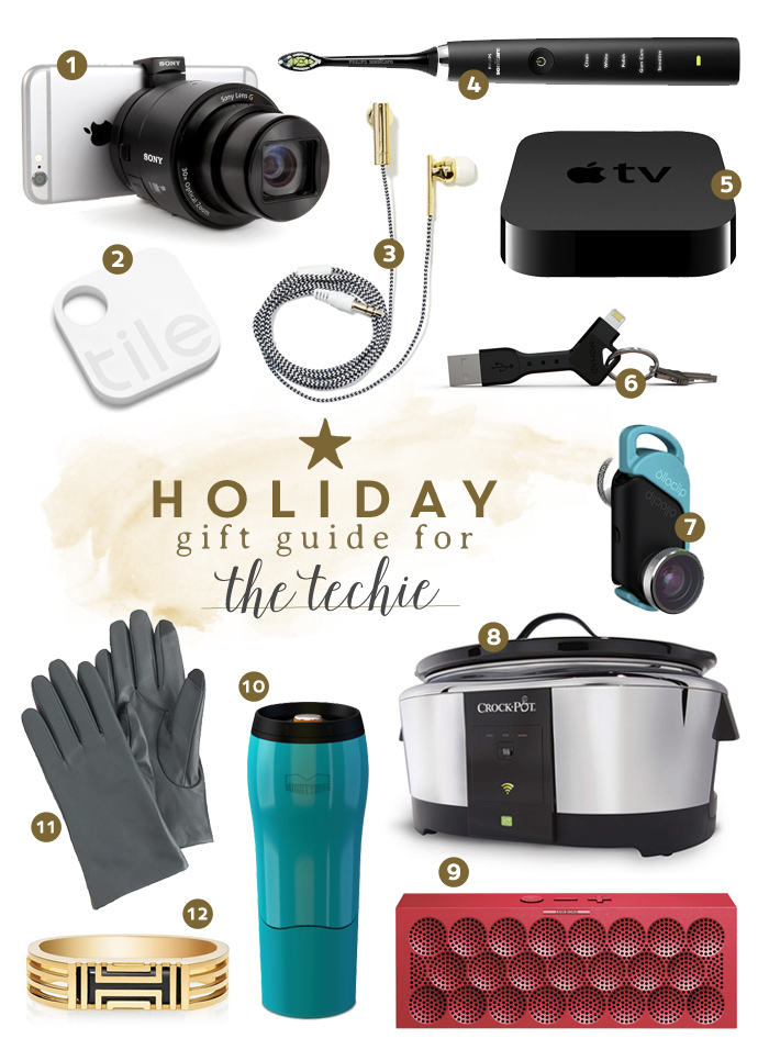 Here's a great gift guide for the techie in your life! Featuring a lens for your smart phone, programmable crockpot, Apple TV, and a spill-proof mug.
