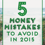 5 Money Mistakes To Avoid in 2015