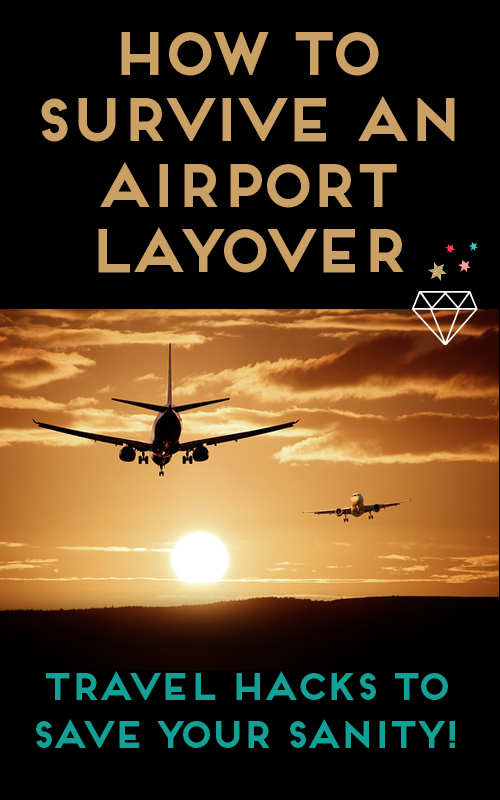 HOW-TO-SURVIVE-AN-AIRPORT-LAYOVER