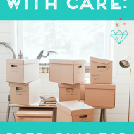 Handle With Care: Preparing For A Big Move