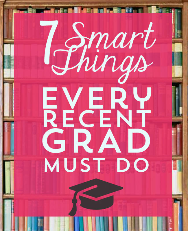 7 Smart Things To Do After You Graduate From College