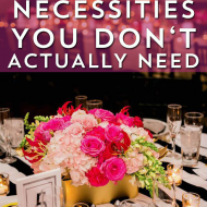 5 Wedding Necessities You Don't Need
