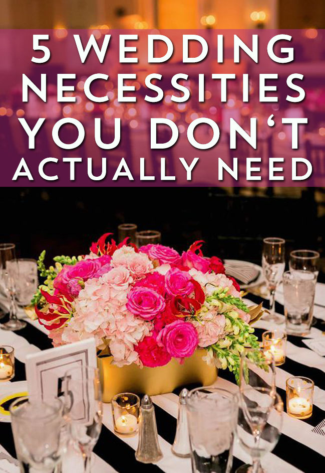 When planning for your big day, it's easy to think you need everything to make it perfect. That's not true! Avoid these 5 wedding necessities to save money.