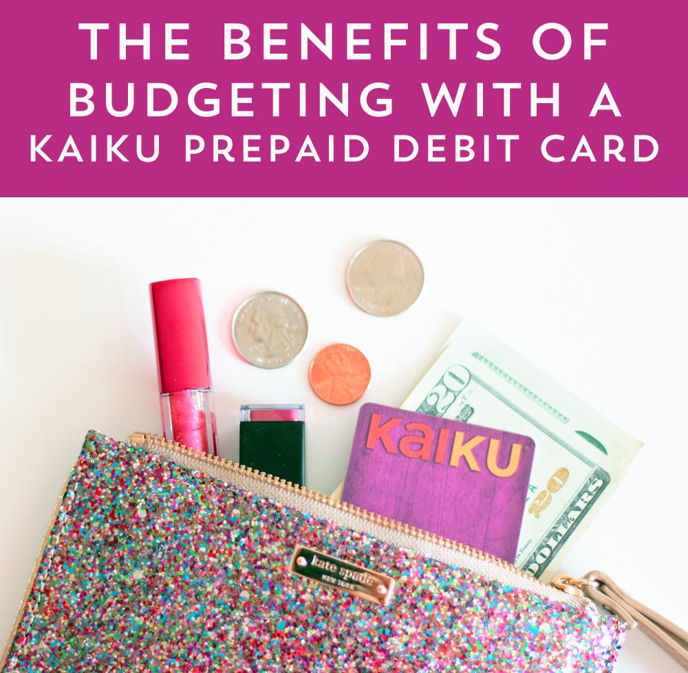 using the kaiku prepaid debit card to set and stay on budget - Kaiku Prepaid Card