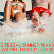 5 Frugal Summer Plans