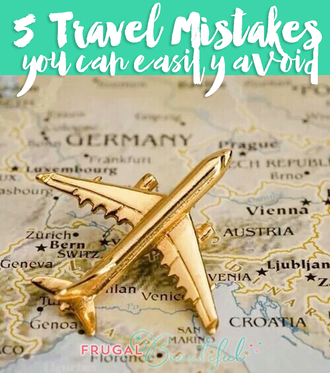 5 travel mistakes you can easily avoid, even if you're a newbie traveler with no clue! Travel on a budget, but do it smarter!