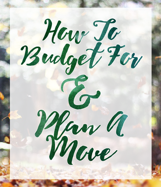 Get a plan together for 1 year 6 months, 1 month out before you move- it doesn't have to be stressful!