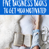 Five Business Books to Get You Motivated