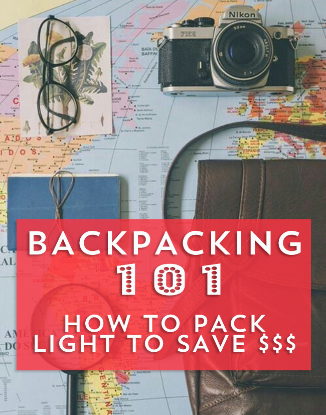 Need to travel light? Backpacking is useful whether or not you're in Eurpoe, you'll save a ton! Here's how-