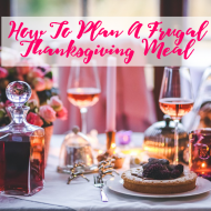 How To Plan A Frugal Thanksgiving Meal (That's Still Fun & ..
