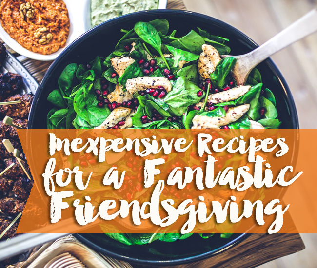 Family is great, but celebrations with friends are a blast. Check out our inexpensive Friendsgiving recipes to make your get-together extra special.