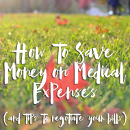 How to Save Money on Medical Expenses, Deal With Medical Debt & Negotiate Your Bills