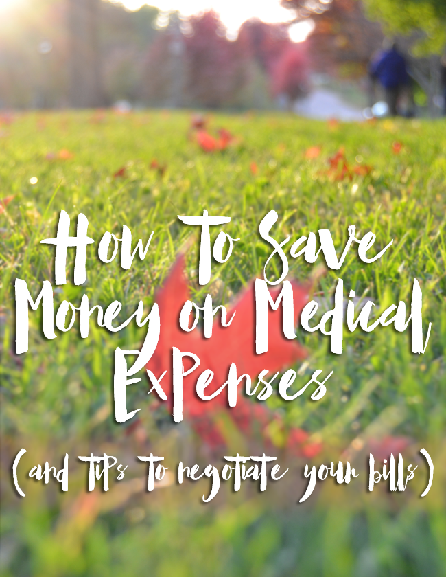 How to Save Money on Medical Expenses & Negotiate Your Bills
