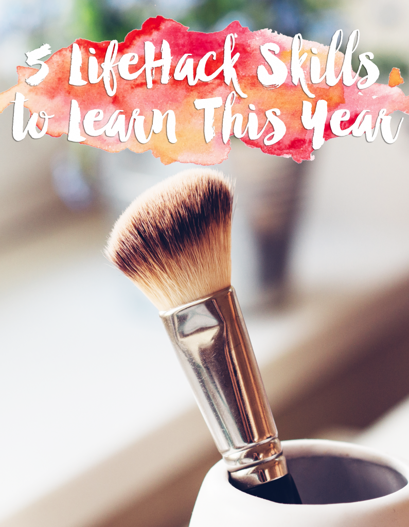 5 Skills to Learn This Year That Are Super Frugal & Helpful LifeHacks