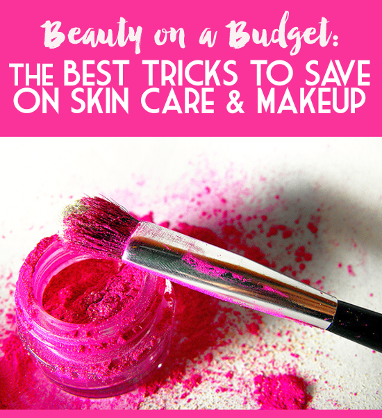 Beauty on a Budget: Ten Frugal Beauty Tips - Frugal Beautiful