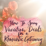 Super Sweet Vacation Deals for Valentine's Day