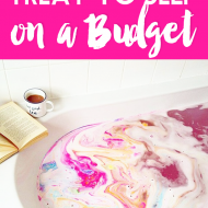 Treat Yo Self…On a Budget