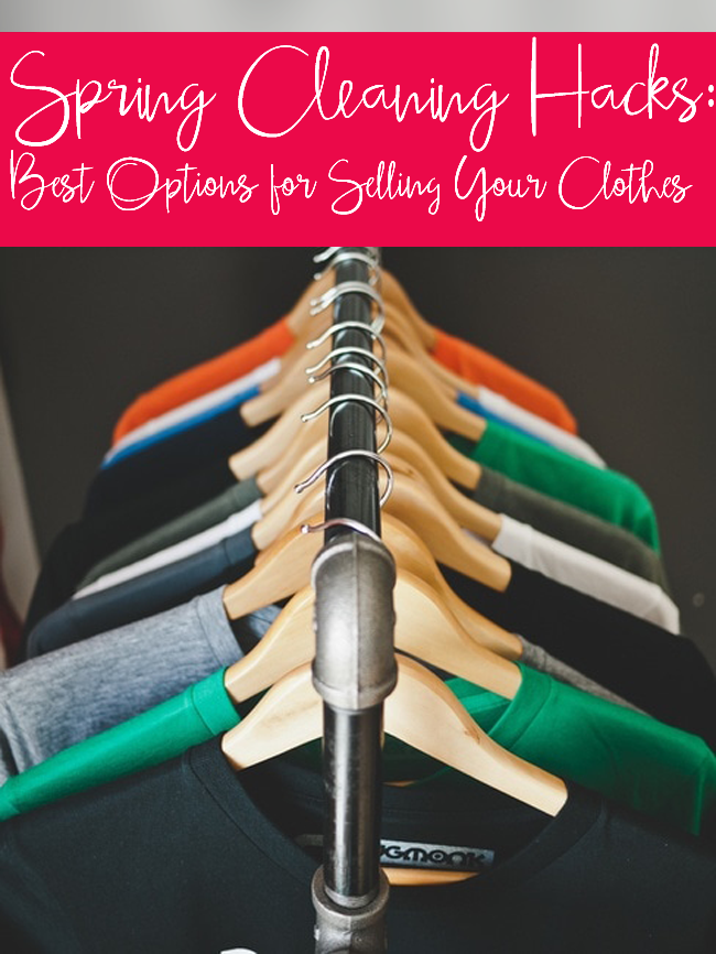 Spring Cleaning Hacks- Best Options for Selling Your Clothes