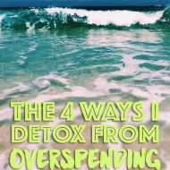 4 Ways To Detox From Overspending